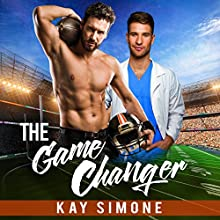 The Game Changer | Livre audio Auteur(s) : Kay Simone Narrateur(s) : Greg Tremblay