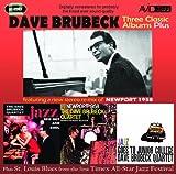 echange, troc Dave Brubeck - Dave Brubeck : Three Classic Albums Plus