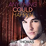 Anything Could Happen | B. G. Thomas