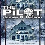 The Pilot | James R. Nelson