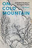"Paul Rouzer, ""On Cold Mountain: A Buddhist Reading of the Hanshan Poems"" (U. of Washington Press, 2015)"