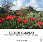 British Gardens: History, philosophy...
