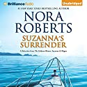 Suzanna's Surrender: A Selection From The Calhoun Women: Suzanna & Megan: The Calhoun Women, Book 4 Audiobook by Nora Roberts Narrated by Kate Rudd