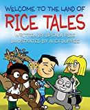 Welcome to the Land of Rice Tales