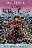 Diane Stein Diane Stein's Guide to Goddess Craft