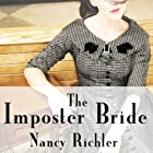 The Imposter Bride (       UNABRIDGED) by Nancy Richler Narrated by Tavia Gilbert