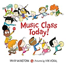 Music Class Today! (       UNABRIDGED) by David Weinstone Narrated by David Weinstone