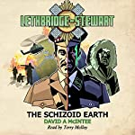 Lethbridge-Stewart: The Schizoid Earth: Lethbridge-Stewart, Book 2 | David A McIntee