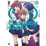 Classroom☆Crisis (2) (MF文庫J)