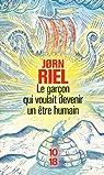 Le garçon qui voulait devenir un être humain, coffret 3 volumes par Riel