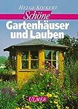 Schöne Gartenhäuser und Lauben