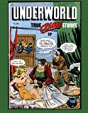 img - for Underworld Vol.1 #2: Golden Age True Crime Stories book / textbook / text book