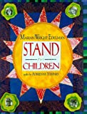 Stand for Children (0786803657) by Marian Wright Edelman