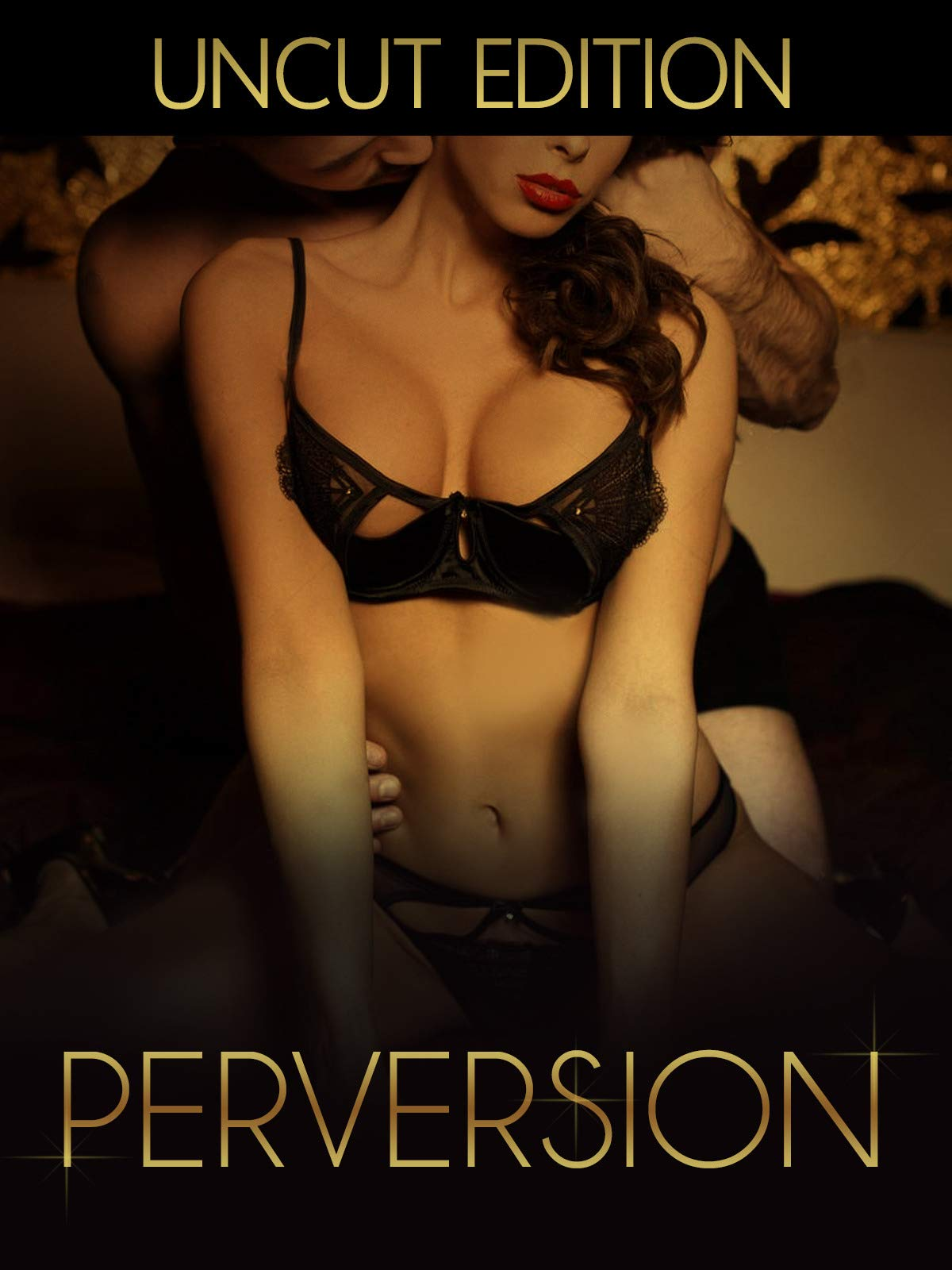 Perversion (Uncut edition) on Amazon Prime Video UK