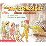 The Magic School Bus Inside The Earth (Turtleback School & Library Binding Edition) (Magic School Bus (Pb))