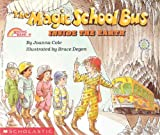 Joanna Cole The Magic School Bus Inside the Earth (Magic School Bus (Pb))