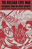 img - for The Russian Civil War: Documents from the Soviet Archives book / textbook / text book