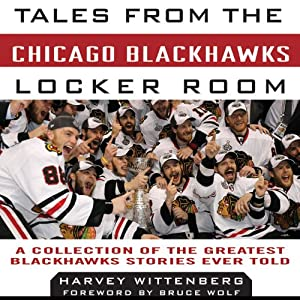 Tales from the Chicago Blackhawks Locker Room Audiobook