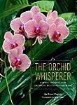 The Orchid Whisperer: Expert Secrets...