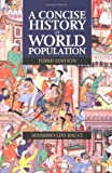 A Concise History of World Population (0631223355) by Massimo Livi-Bacci