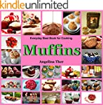 Cookbook Muffins:The Most Delicious Q...
