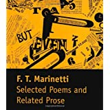 Selected Poems and Related Proseby F. T. Marinetti