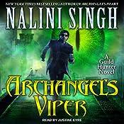 Archangel's Viper: A Guild Hunter Novel | [Nalini Singh]