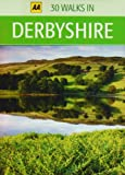 30 Walks in Derbyshire (AA 30 Walks in)