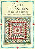 Quilt Treasures of Great Britain: The Heritage Search of the Quilters' Guild