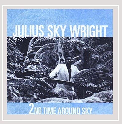 Julius Sky Wright - 2nd Time Around Sky