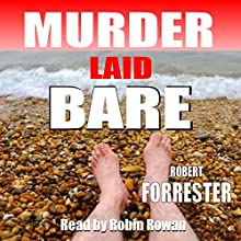 Murder Laid Bare: Hope and Carver, Book 1 (       UNABRIDGED) by Robert Forrester Narrated by Robin Rowan