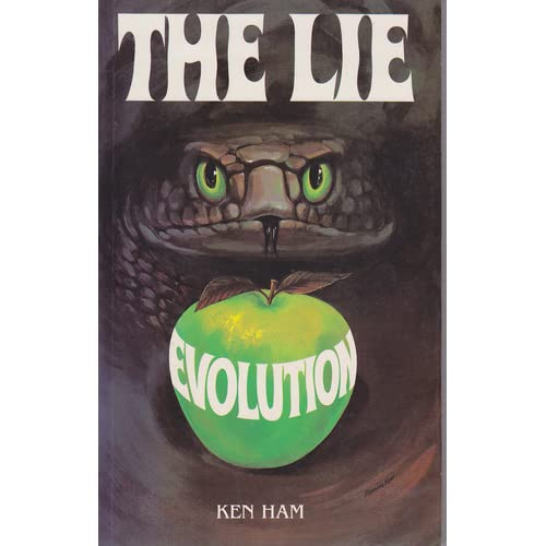 Front cover of The Lie: Evolution by Ken Ham