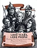 img - for 1,000 Years, 1,000 People: Ranking the Men and Women Who Shaped the Millennium book / textbook / text book