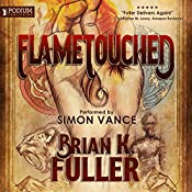Flametouched | [Brian K. Fuller]