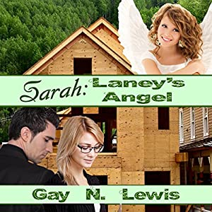 Sarah: Laney's Angel | [Gay N. Lewis]