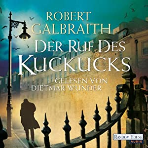 Der Ruf des Kuckucks (Cormoran Strike 1) Hörbuch
