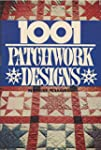 1001 Patchwork Designs