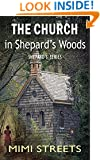 The Church in Shepard's Woods (Shepard's Series Book 2)