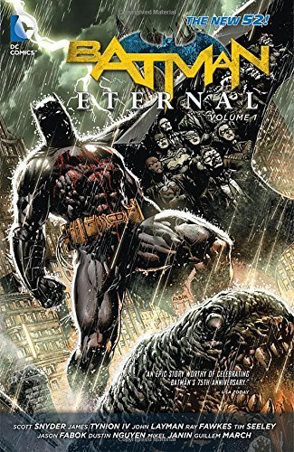 Batman Eternal Vol. 1 (The New 52) by Snyder, Scott, Seeley, Tim (2014) Paperback