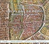 echange, troc Pierre Pinon, Bertrand Le Boudec, Dominique Carré - Les plans de Paris : Histoire d'une capitale
