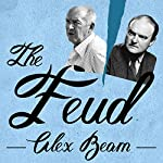 The Feud: Vladimir Nabokov, Edmund Wilson, and the End of a Beautiful Friendship | Alex Beam