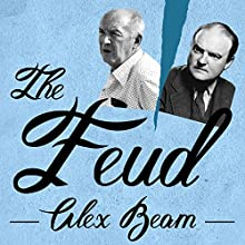 The Feud: Vladimir Nabokov, Edmund Wilson, and the End of a Beautiful Friendship Audiobook by Alex Beam Narrated by Douglas Pullar