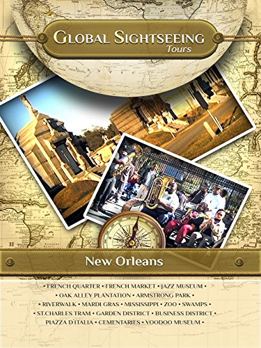 NEW ORLEANS, Louisiana- Global Sightseeing Tours