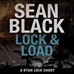 Lock & Load: A Ryan Lock Short | Sean Black