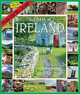 365 Days in Ireland 2015 Wall Calendar (Picture-A-Day Wall Calendars)