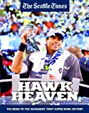 HAWK HEAVEN - The Road To The Seahawks' First Super Bowl Victory at Amazon.com