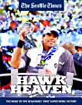 HAWK HEAVEN - The Road To The Seahawk...