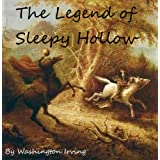 The Legend of Sleepy Hollow [Illustrated]