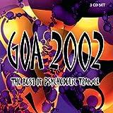 echange, troc Artistes Divers - Goa 2002 : Best Of Psychedelic Trance