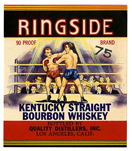 POSTER A3 Liquor label, Quality Distillers, Inc., Ringside Kentucky Straight Bourbon Whiskey